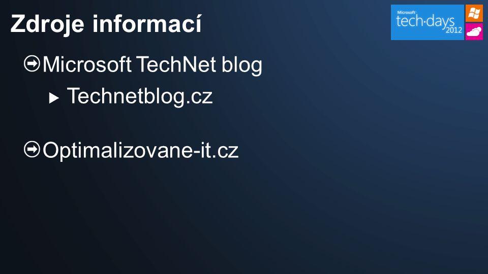 Microsoft TechNet blog  Technetblog.cz Optimalizovane-it.cz Zdroje informací