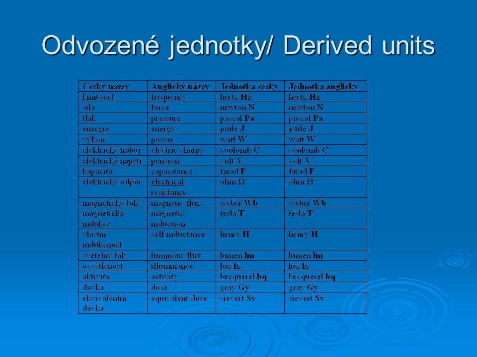Vedlejší jednotky/ Adjacent units