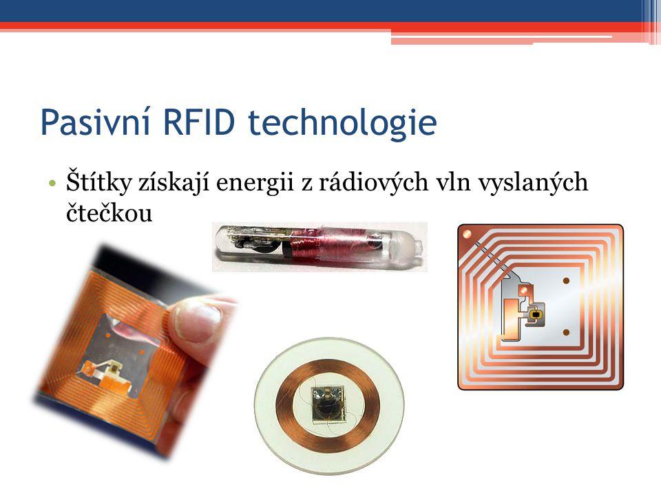 Pasivní RFID technologie Štítky získají energii z rádiových vln vyslaných čtečkou