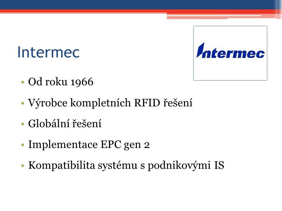 Intermec Od roku 1966 Výrobce kompletních RFID řešení Globální řešení Implementace EPC gen 2 Kompatibilita systému s podnikovými IS