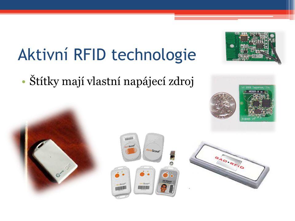 Aktivní RFID technologie Štítky mají vlastní napájecí zdroj
