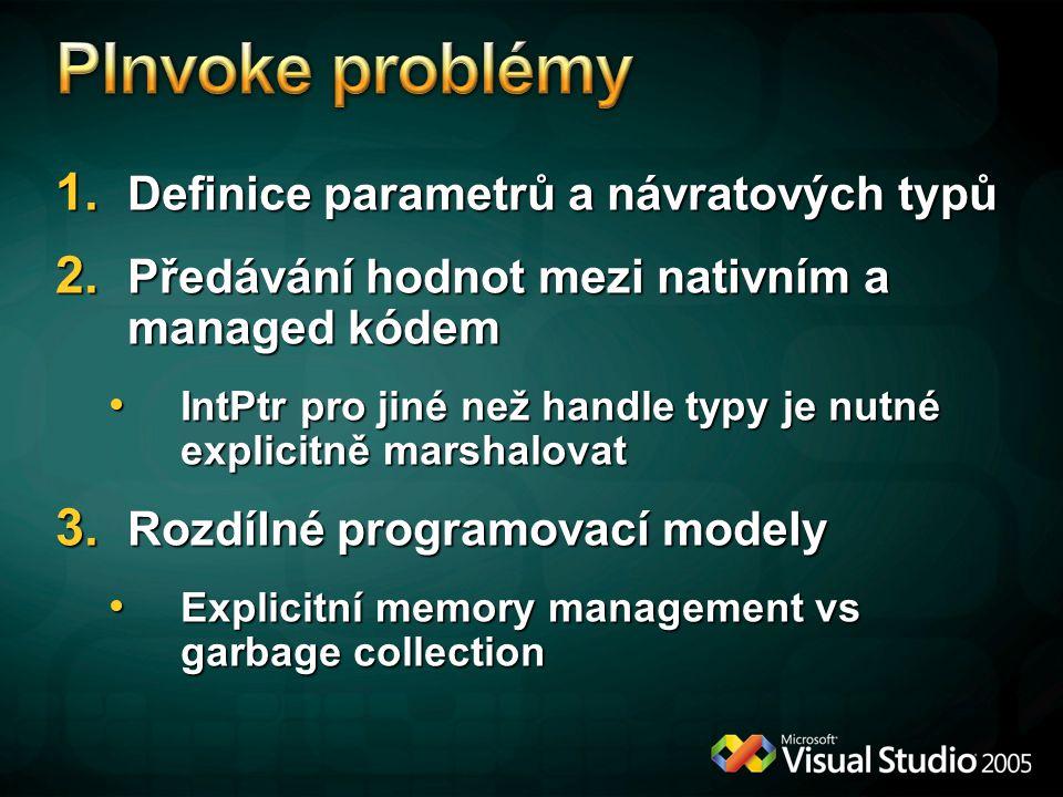 1.Definice parametrů a návratových typů 2.