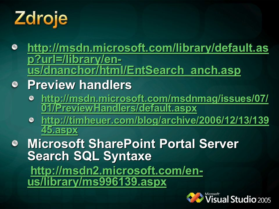 http://msdn.microsoft.com/library/default.as p?url=/library/en- us/dnanchor/html/EntSearch_anch.asp http://msdn.microsoft.com/library/default.as p?url