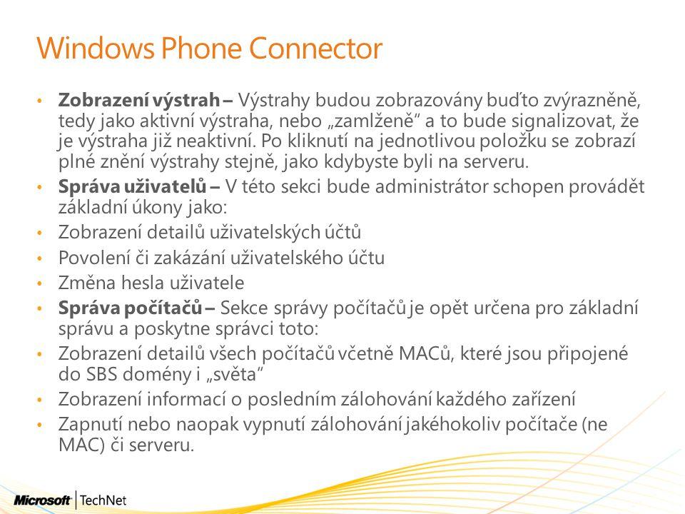"""Windows Phone Connector Zobrazení výstrah – Výstrahy budou zobrazovány buďto zvýrazněně, tedy jako aktivní výstraha, nebo """"zamlženě"""" a to bude signali"""