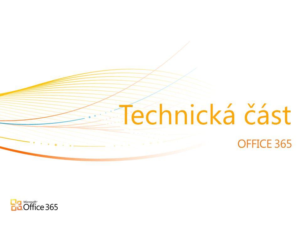 OFFICE 365 Technická část
