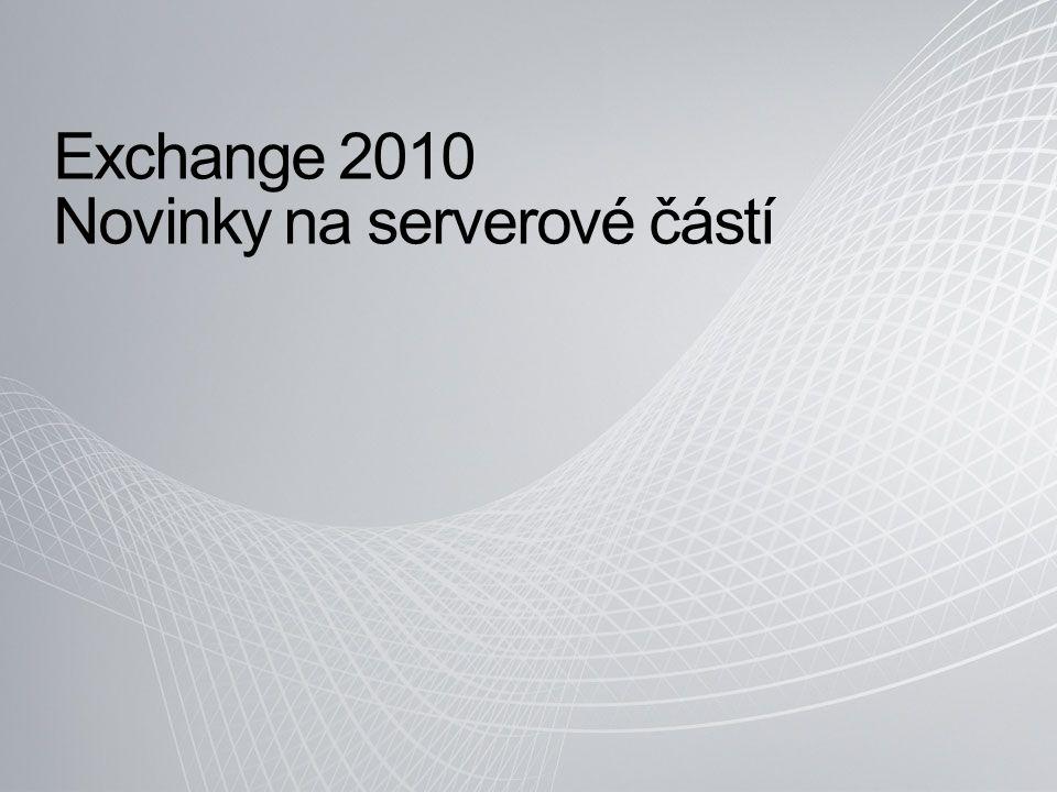 Exchange 2010 Novinky na serverové částí