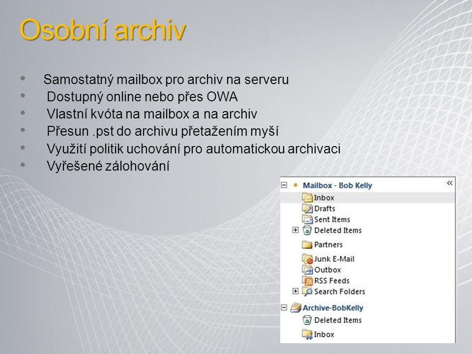 Samostatný mailbox pro archiv na serveru Dostupný online nebo přes OWA Vlastní kvóta na mailbox a na archiv Přesun.pst do archivu přetažením myší Využití politik uchování pro automatickou archivaci Vyřešené zálohování Osobní archiv