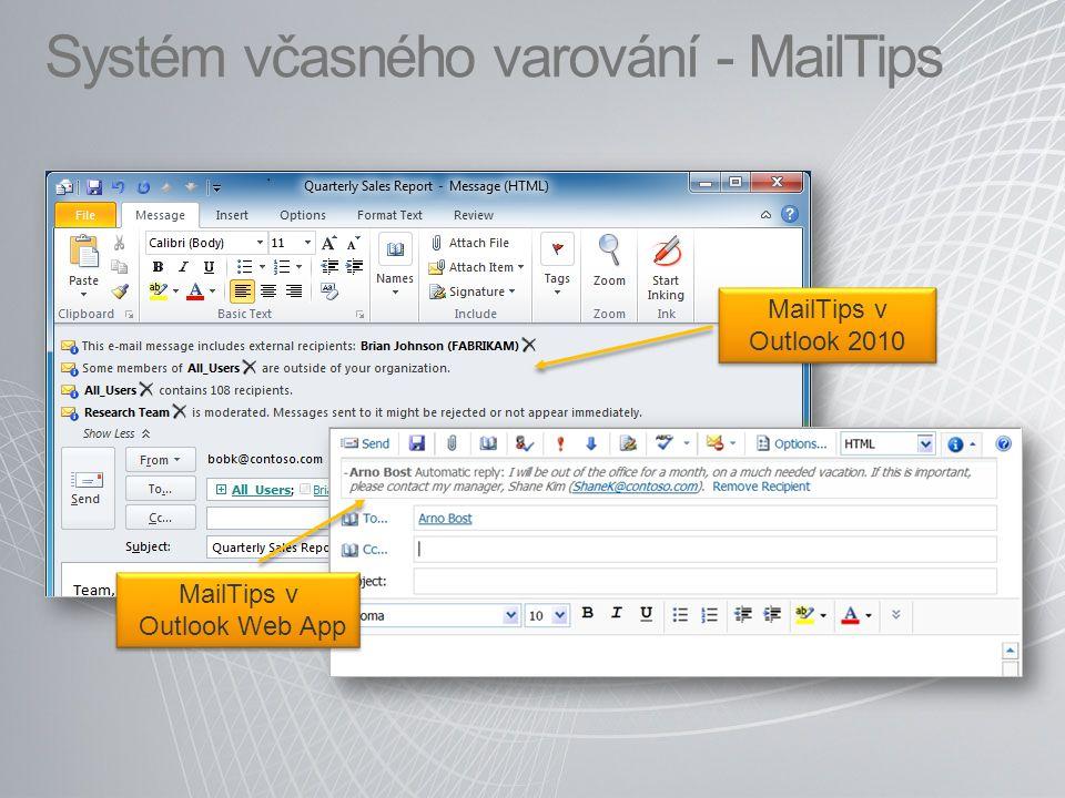 Systém včasného varování - MailTips MailTips v Outlook 2010 MailTips v Outlook Web App