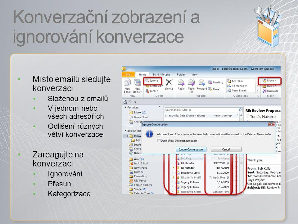 Konverzační zobrazení a ignorování konverzace Místo emailů sledujte konverzaci Složenou z emailů V jednom nebo všech adresářích Odlišení různých větví