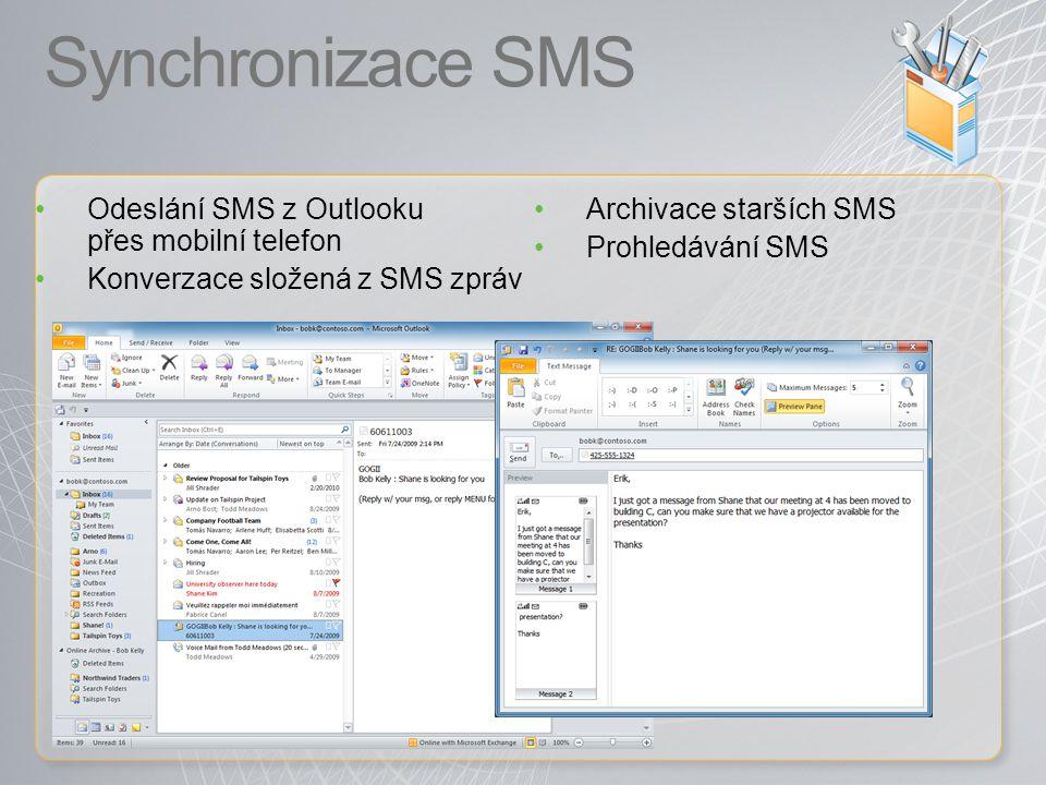 Synchronizace SMS Odeslání SMS z Outlooku přes mobilní telefon Konverzace složená z SMS zpráv Archivace starších SMS Prohledávání SMS