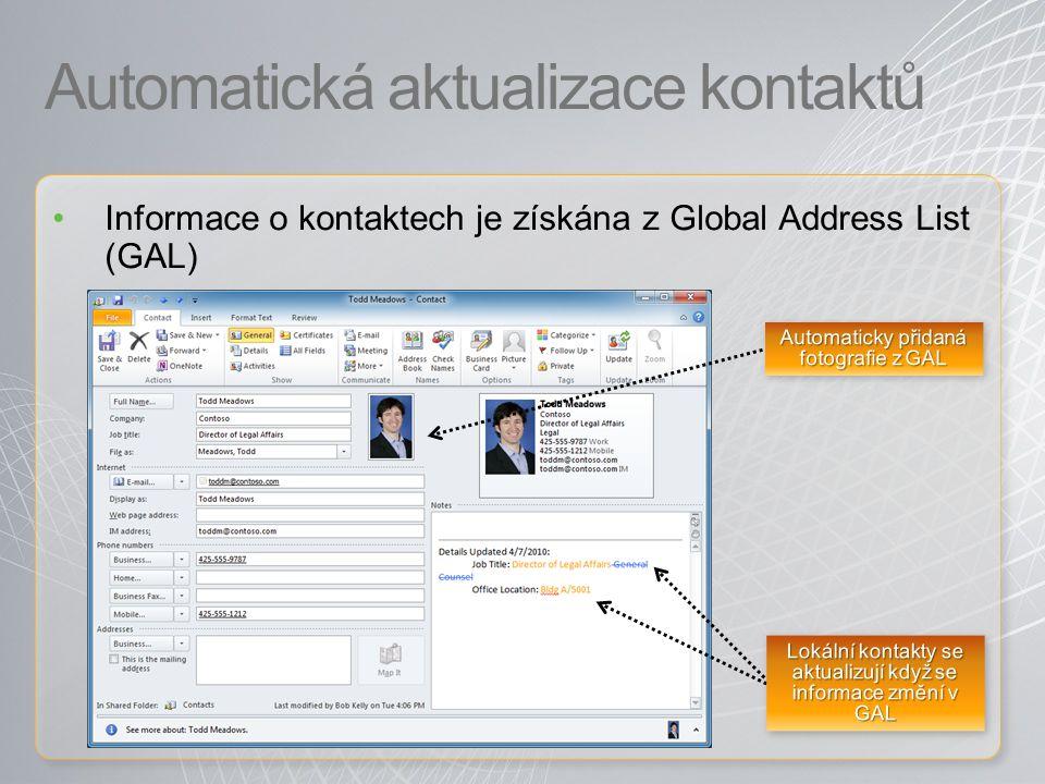 Automatická aktualizace kontaktů Informace o kontaktech je získána z Global Address List (GAL)