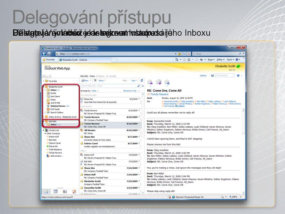 Delegování přístupu Uživatel Vám může delegovat vstup do jeho InboxuDelegovaný Inbox je v seznamu adresářůPřístup je ovládán vlastníkem Inboxu