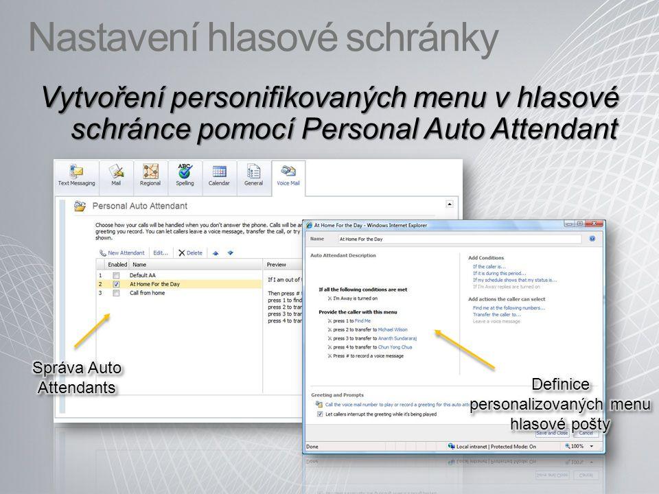 Nastavení hlasové schránky Vytvoření personifikovaných menu v hlasové schránce pomocí Personal Auto Attendant