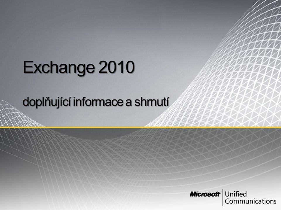 Exchange 2010 doplňující informace a shrnutí