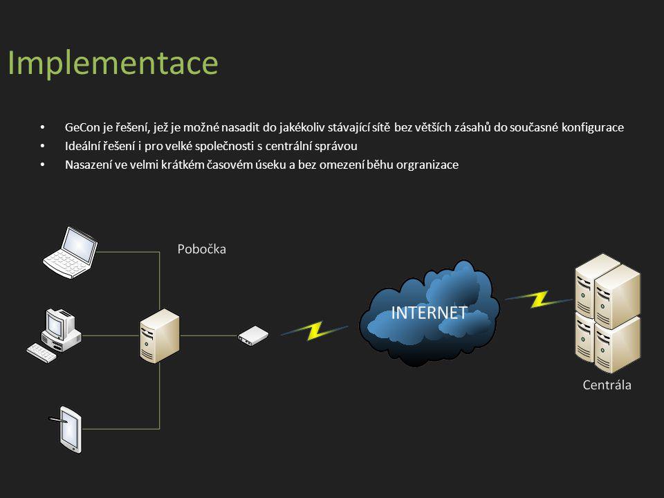 Implementace GeCon je řešení, jež je možné nasadit do jakékoliv stávající sítě bez větších zásahů do současné konfigurace Ideální řešení i pro velké společnosti s centrální správou Nasazení ve velmi krátkém časovém úseku a bez omezení běhu orgranizace