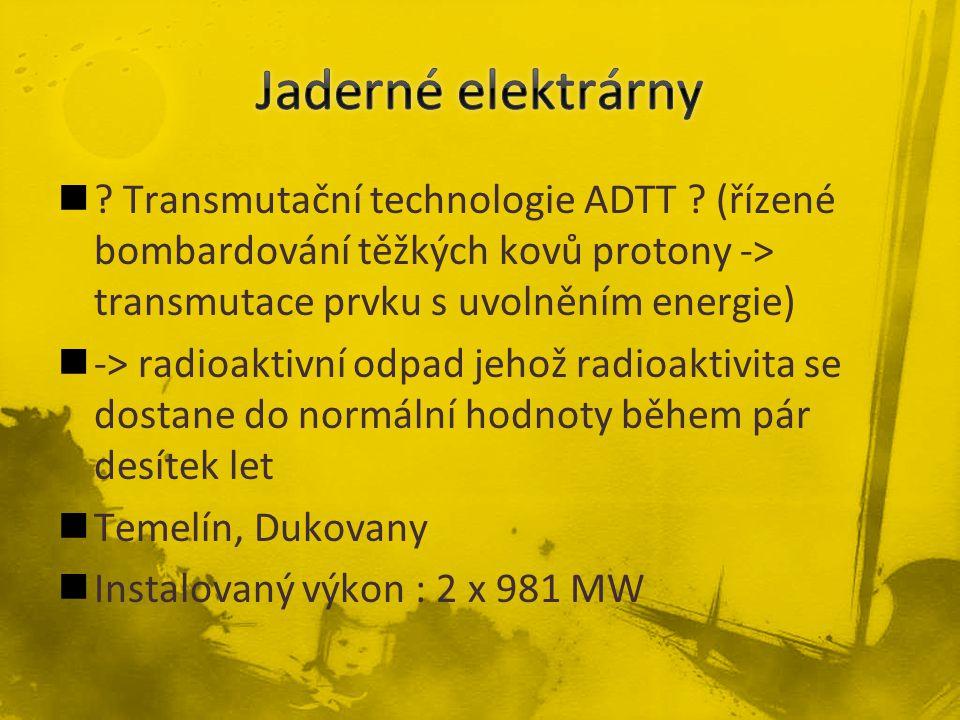 Transmutační technologie ADTT .