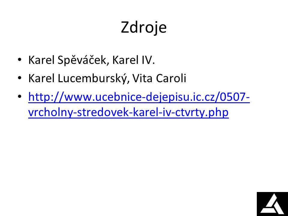 Zdroje Karel Spěváček, Karel IV.