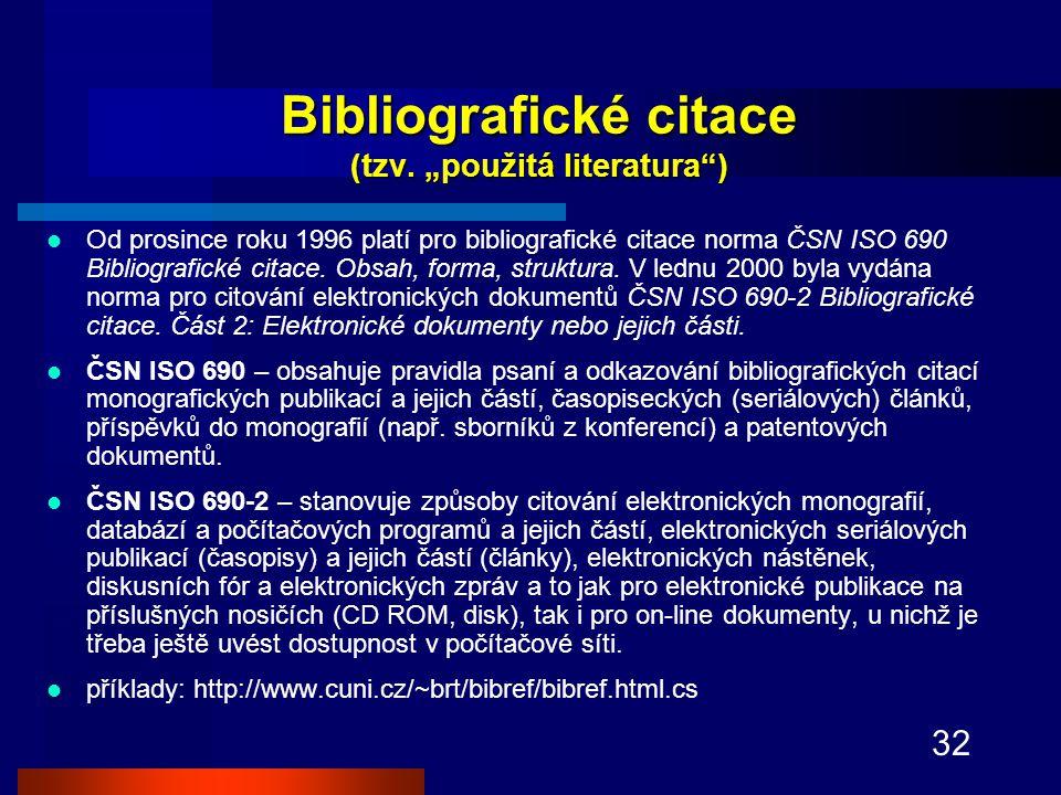32 Bibliografické citace (tzv.