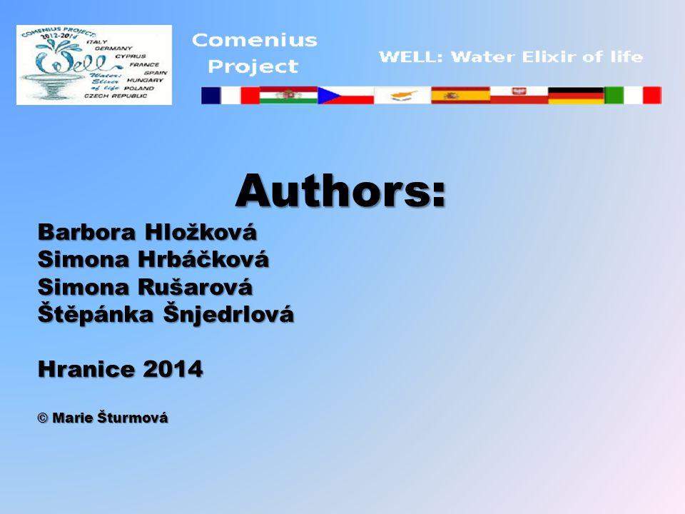 Authors: Barbora Hložková Simona Hrbáčková Simona Rušarová Štěpánka Šnjedrlová Hranice 2014 © Marie Šturmová