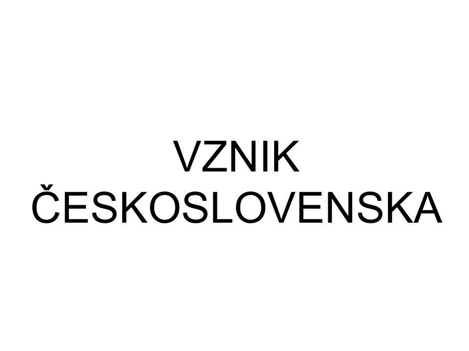 VZNIK ČESKOSLOVENSKA
