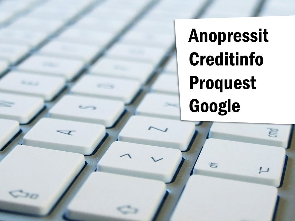 Anopressit Creditinfo Proquest Google