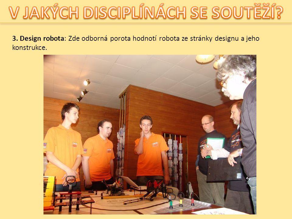 4.Týmová spolupráce: Je jediná disciplína, u která tým neví zadání dopředu.