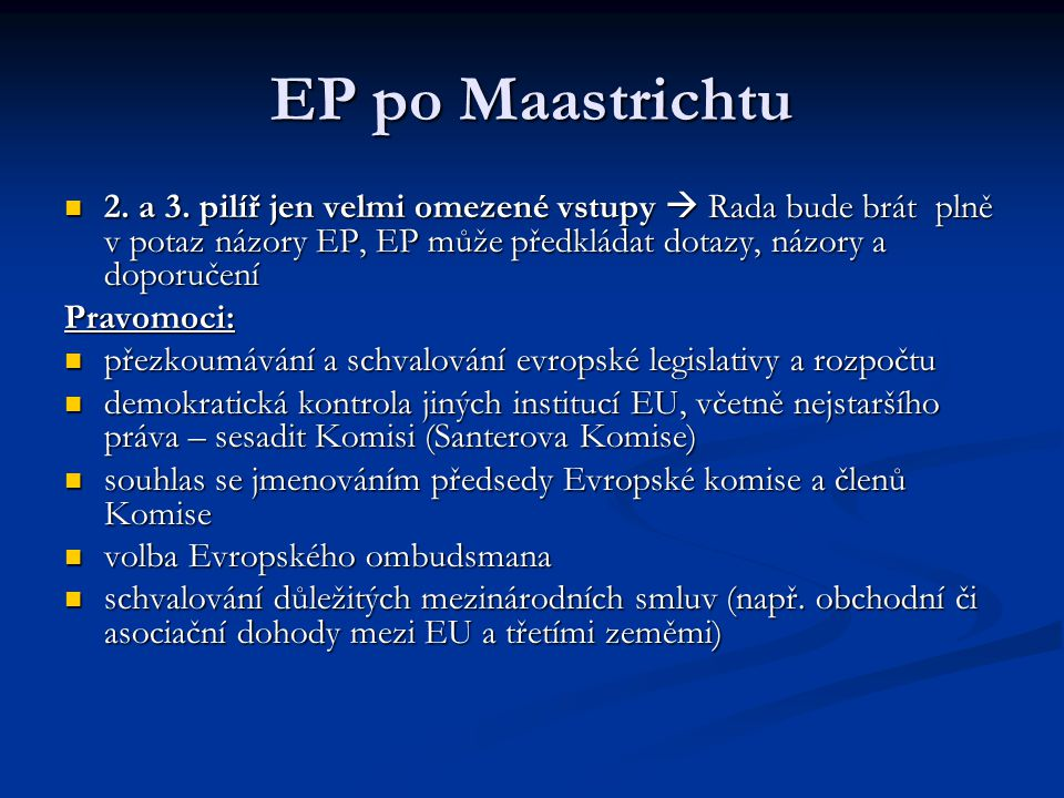 EP po Maastrichtu 2. a 3.