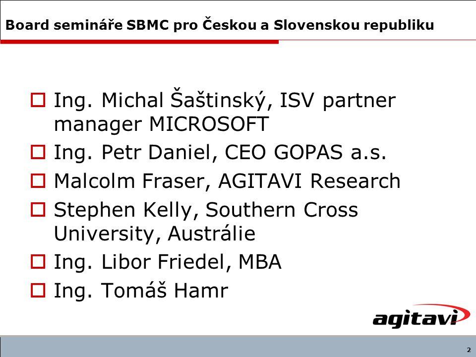 2 Board semináře SBMC pro Českou a Slovenskou republiku  Ing.