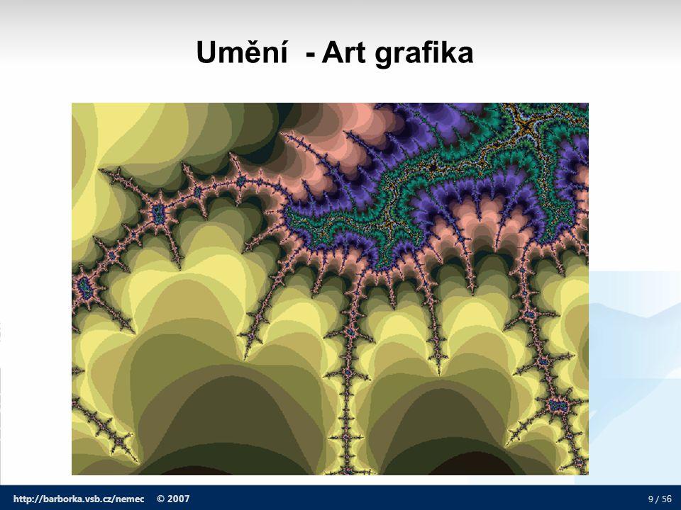 40 / 5 6 http://barborka.vsb.cz/nemec © 2007 Algoritmus DDA (Digital Differential Analyzer) Pro m < 1 se souřadnice x zvyšuje PO JEDNÉ.