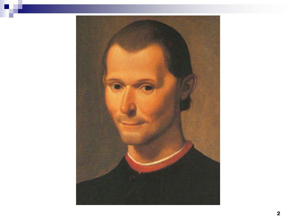 Struktura přednášky Část první  Historické podmínky Machiavelliho myšlení a díla str.