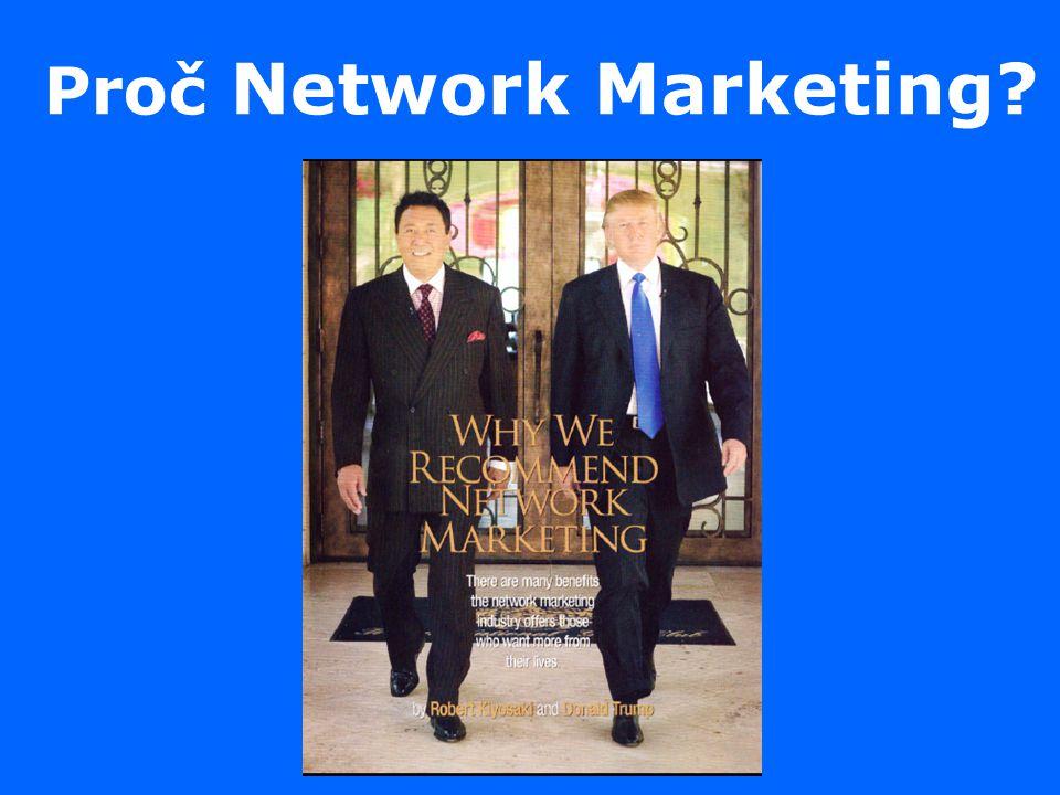Proč Network Marketing?