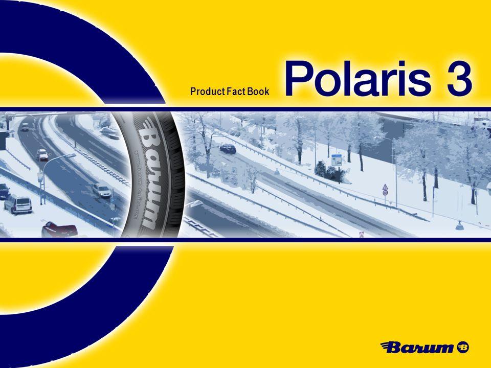 2 Product Management I Heike Schöpper I 2011 © Continental Product Fact Book I Polaris 3