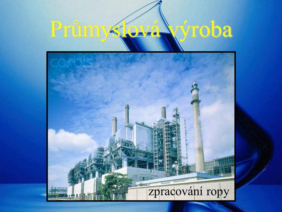 Průmyslová výroba zpracování ropy