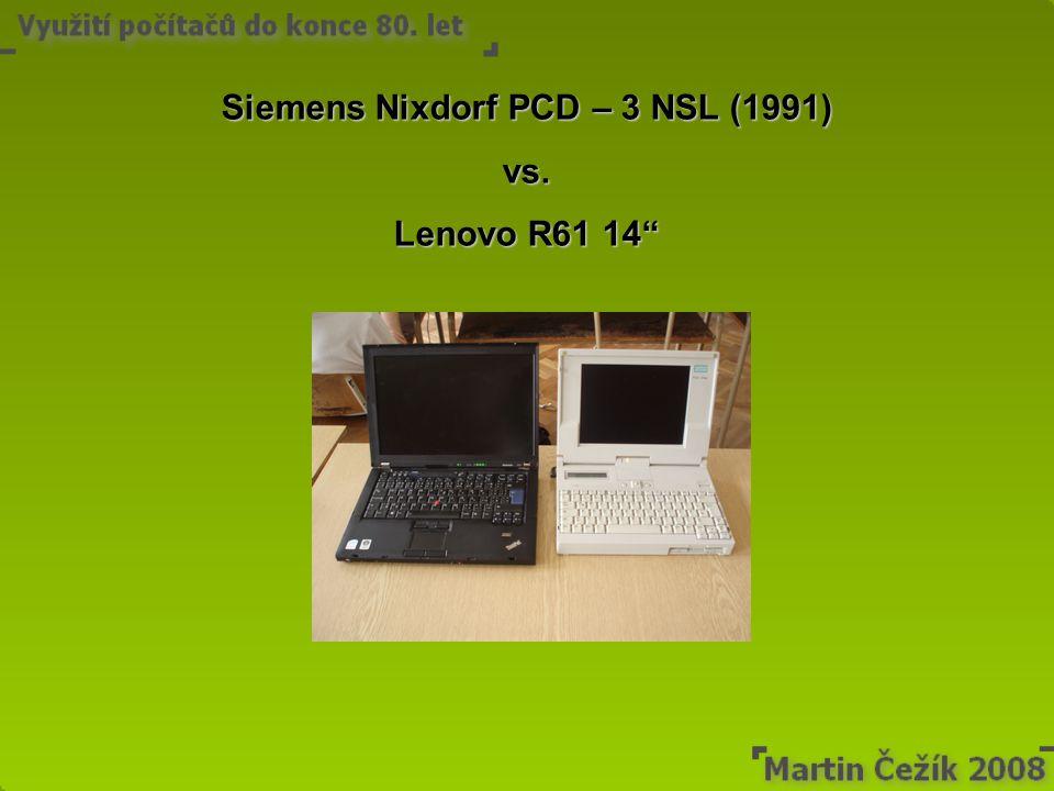 "Siemens Nixdorf PCD – 3 NSL (1991) vs. Lenovo R61 14"""