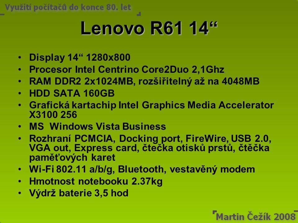 "Lenovo R61 14"" Display 14"" 1280x800 Procesor Intel Centrino Core2Duo 2,1Ghz RAM DDR2 2x1024MB, rozšiřitelný až na 4048MB HDD SATA 160GB Grafická karta"