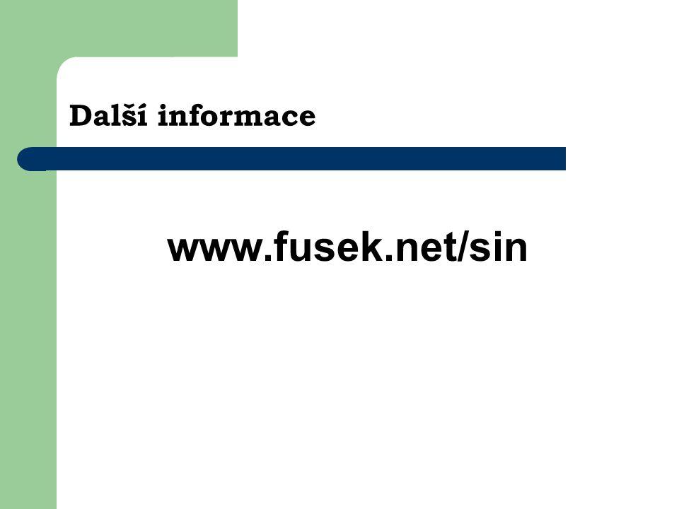 Další informace www.fusek.net/sin