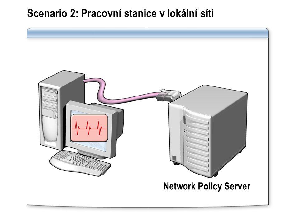 Scenario 2: Pracovní stanice v lokální síti Network Policy Server