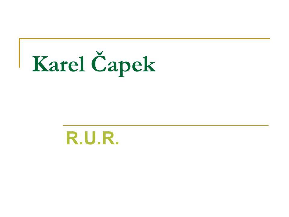 Karel Čapek R.U.R.