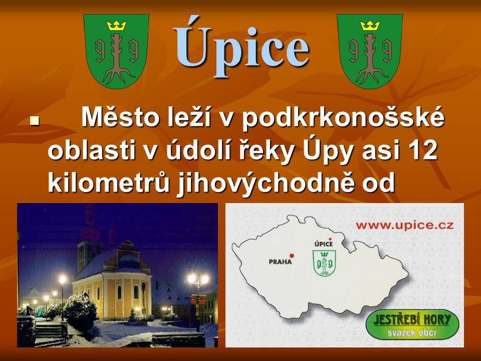 Úpice Město leží v podkrkonošské oblasti v údolí řeky Úpy asi 12 kilometrů jihovýchodně od Trutnova.