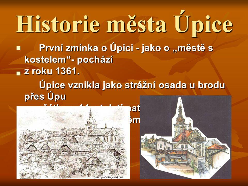 Úpice Město leží v podkrkonošské oblasti v údolí řeky Úpy asi 12 kilometrů jihovýchodně od Trutnova. Město leží v podkrkonošské oblasti v údolí řeky Ú