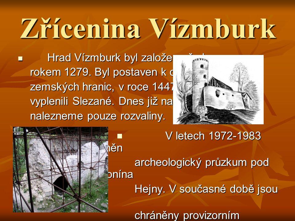 Zřícenina Vízmburk Hrad Vízmburk byl založen před Hrad Vízmburk byl založen před rokem 1279.