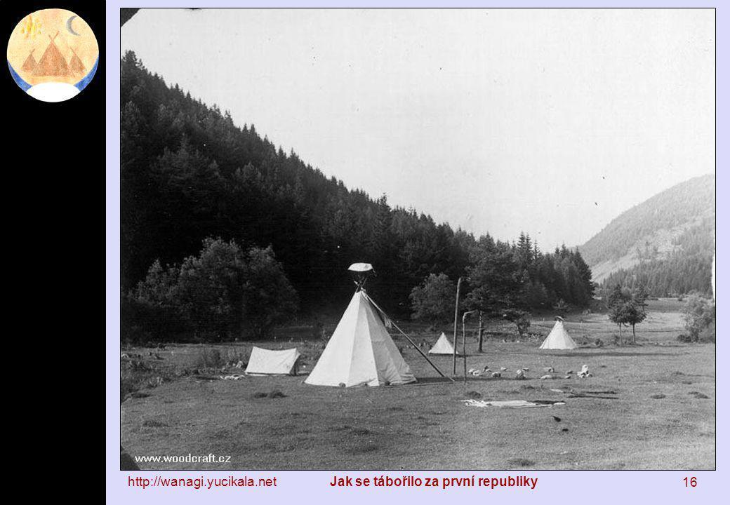 http://wanagi.yucikala.netJak se tábořilo za první republiky 16