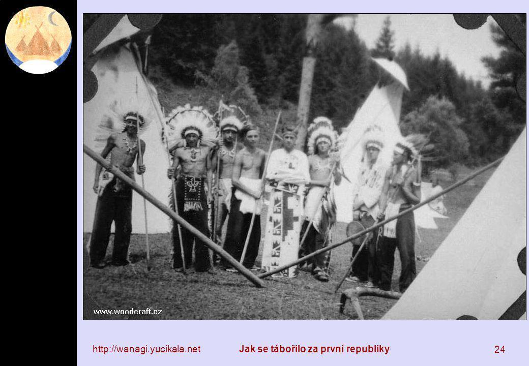 http://wanagi.yucikala.netJak se tábořilo za první republiky 24