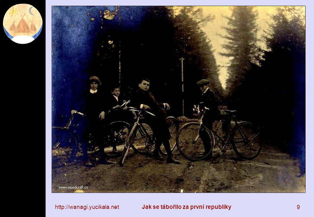 http://wanagi.yucikala.netJak se tábořilo za první republiky 20