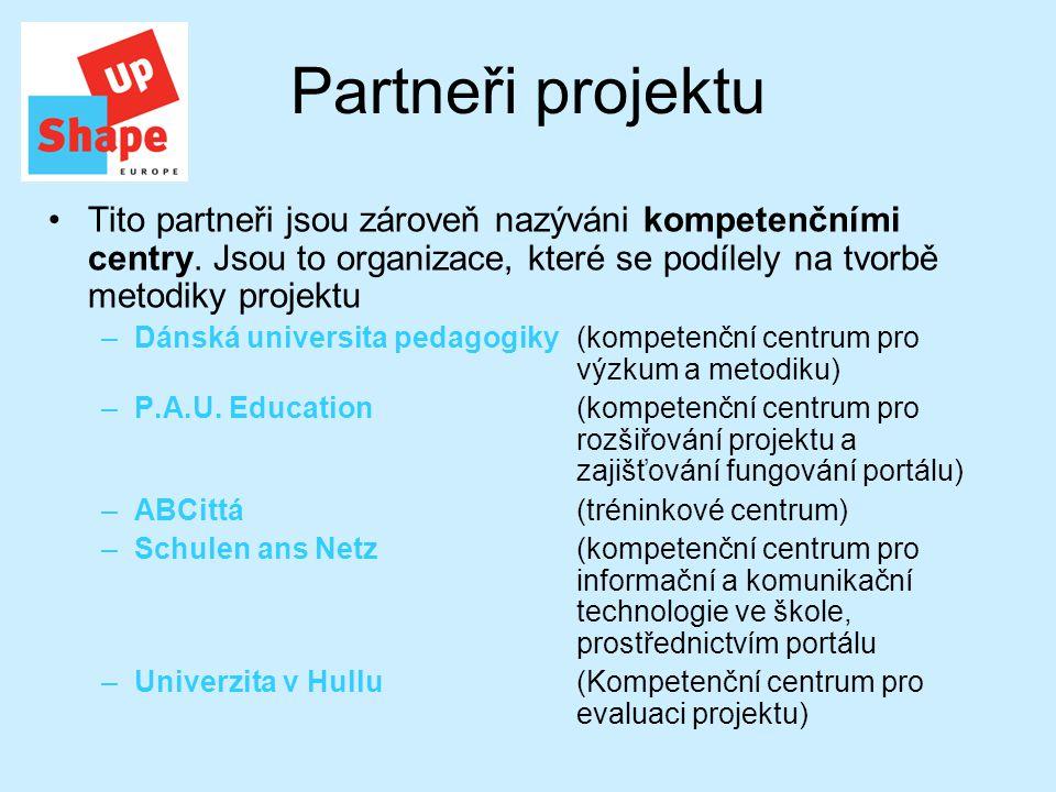 Partneři projektu Tito partneři jsou zároveň nazýváni kompetenčními centry.