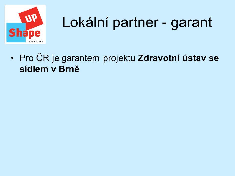 Lokální partner - garant Pro ČR je garantem projektu Zdravotní ústav se sídlem v Brně