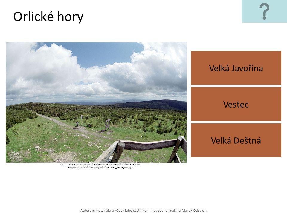 Autorem materiálu a všech jeho částí, není-li uvedeno jinak, je Marek Odstrčil. Orlické hory Velká Javořina Velká Deštná Vestec [cit. 2012-01-13]. Dos