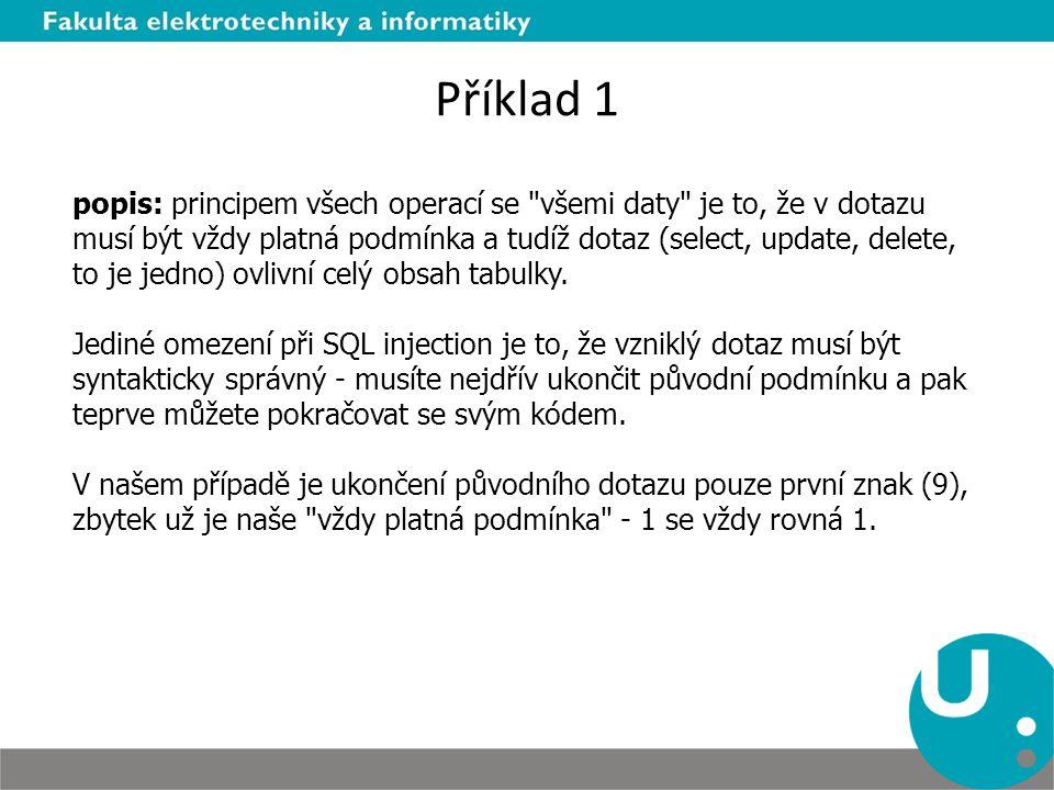 Příklad 1 popis: principem všech operací se