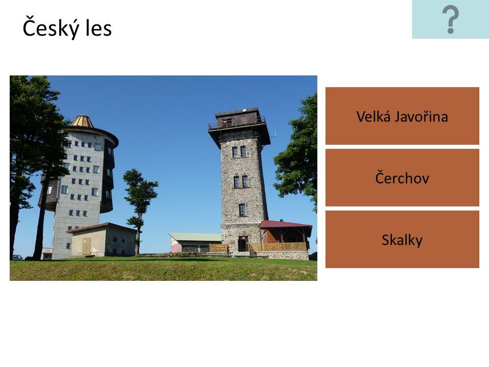 Český les Velká Javořina Skalky Čerchov