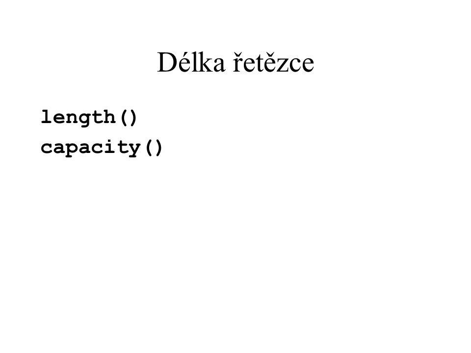 Délka řetězce length() capacity()
